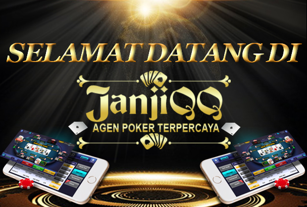 Situs Poker Online Terbaik JanjiQQ! Daftar Sekarang